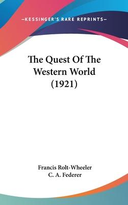 The Quest of the Western World (1921)
