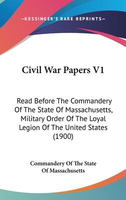 Civil War Papers V1