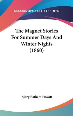 The Magnet Stories for Summer Days and Winter Nights (1860)