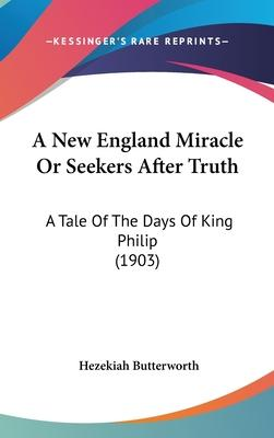 A New England Miracle or Seekers After Truth