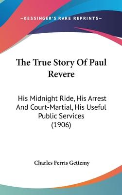 The True Story of Paul Revere