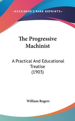 The Progressive Machinist