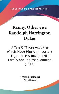 Ranny, Otherwise Randolph Harrington Dukes