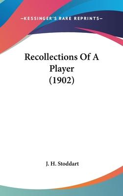 Recollections of a Player (1902)