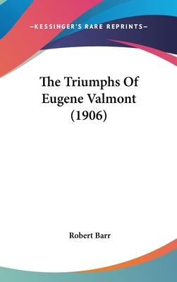 The Triumphs of Eugene Valmont (1906)