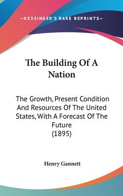 The Building of a Nation
