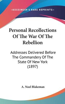 Personal Recollections of the War of the Rebellion