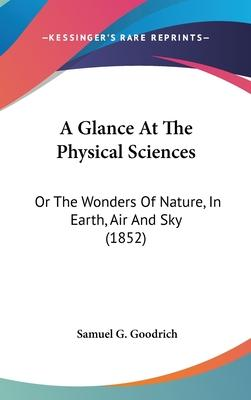 A Glance at the Physical Sciences