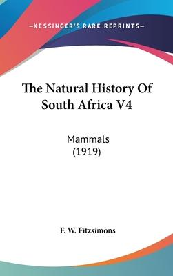 The Natural History of South Africa V4