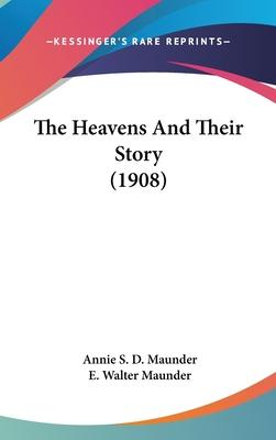 The Heavens and Their Story (1908)