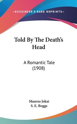 Told By The Death's Head Cover Image