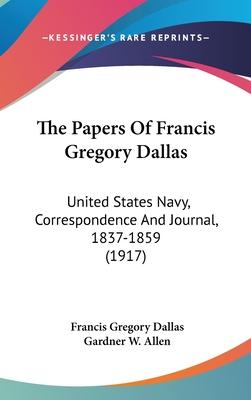 The Papers of Francis Gregory Dallas