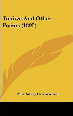 Tokiwa and Other Poems (1895)