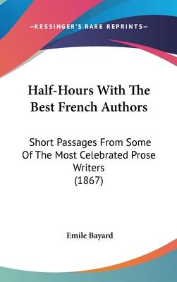 Half-Hours with the Best French Authors