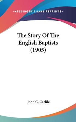 The Story of the English Baptists (1905)
