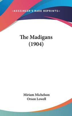 The Madigans (1904)