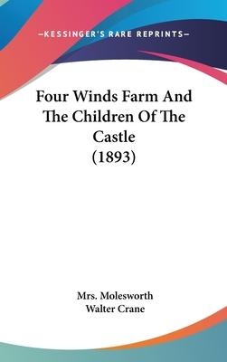 Four Winds Farm and the Children of the Castle (1893)