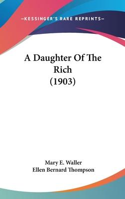 A Daughter of the Rich (1903)