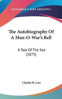The Autobiography of a Man-O-War's Bell