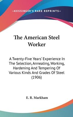 The American Steel Worker