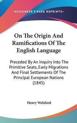 On The Origin And Ramifications Of The English Language