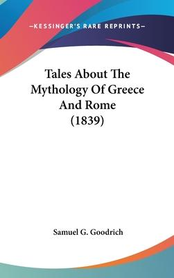 Tales about the Mythology of Greece and Rome (1839)
