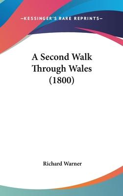A Second Walk Through Wales (1800)