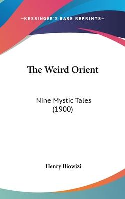 The Weird Orient Cover Image