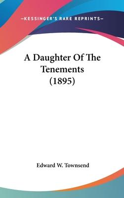 A Daughter of the Tenements (1895)