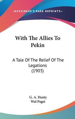 With the Allies to Pekin