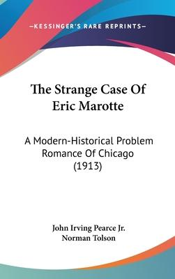 The Strange Case of Eric Marotte