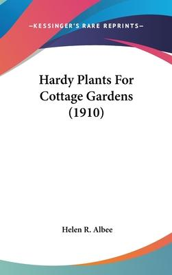 Hardy Plants for Cottage Gardens (1910)