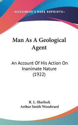 Man as a Geological Agent