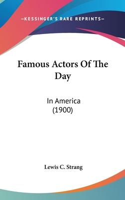 Famous Actors of the Day