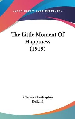 The Little Moment of Happiness (1919)