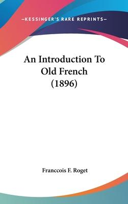 An Introduction to Old French (1896)