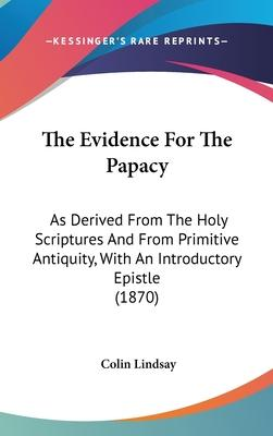 The Evidence for the Papacy