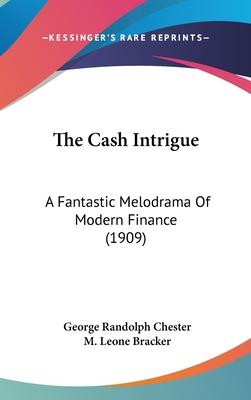 The Cash Intrigue