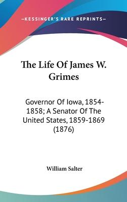 The Life of James W. Grimes