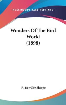 Wonders of the Bird World (1898)