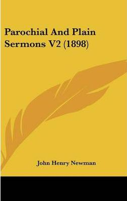 Parochial and Plain Sermons V2 (1898)