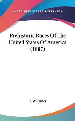Prehistoric Races of the United States of America (1887)