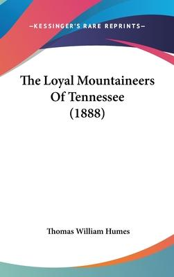The Loyal Mountaineers of Tennessee (1888)