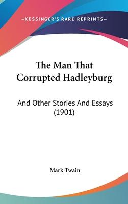 The Man That Corrupted Hadleyburg Cover Image