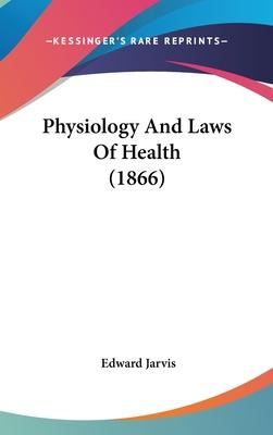 Physiology and Laws of Health (1866)