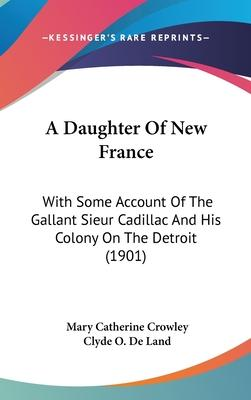 A Daughter of New France