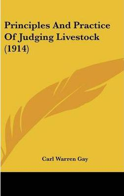 Principles and Practice of Judging Livestock (1914)