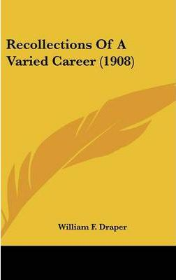 Recollections of a Varied Career (1908)