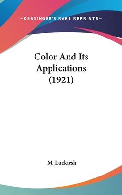 Color and Its Applications (1921)