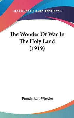 The Wonder of War in the Holy Land (1919)